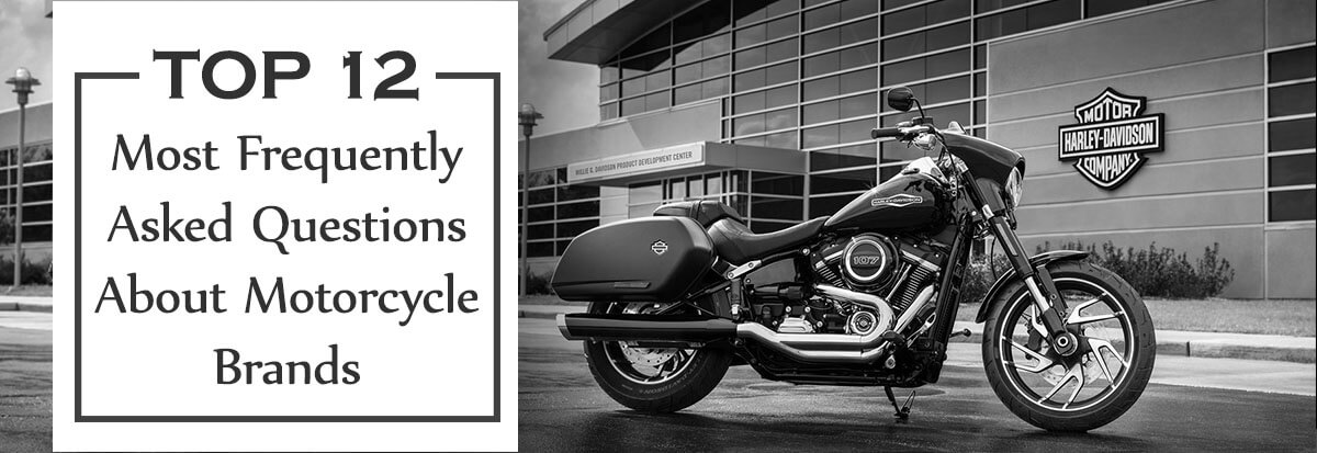 Top 12 Most Frequently Asked Questions About Motorcycle Brands J2w